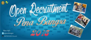 Open Recruitment Pena Bangsa 2015